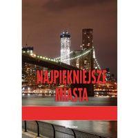 Najpiękniejsze Miasta (108 str.)
