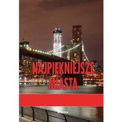 Najpiękniejsze Miasta, książka w oprawie twardej