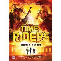 Time Riders. Wrota Rzymu - Dostawa zamówienia do jednej ze 170 księgarni Matras za DARMO