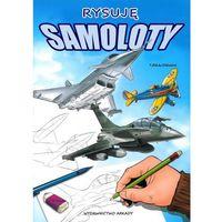 Rysuję samoloty + zakładka do książki GRATIS (Arkady)