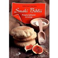 Smaki Biblii. Przepisy kulinarne dla każdego - Andrea Ciucci, Paolo Sartor, oprawa broszurowa