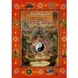 Feng shui. Symbole Wschodu - Christine M. Bradler, Joachim Alfred P. Scheiner