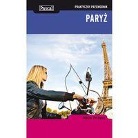 Paryż. Praktyczny Przewodnik (9788375139112)