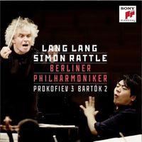 Prokofiev: Piano Concerto No. 3 / Bartok: Piano Concerto No. 2 (CD+DVD) - Lang Lang