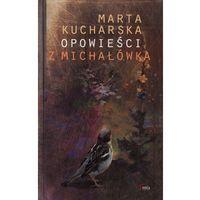Opowieści Z Michałówka, Kucharska, Marta