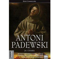 Antoni Padewski. Ja i diabeł, pozycja wydana w roku: 2014