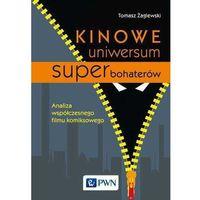 Kinowe uniwersum superbohaterów (9788301194239)