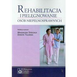 Rehabilitacja i pielęgnowanie osób niepełnosprawnych (kategoria: Zdrowie, medycyna, uroda)