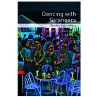 Oxford Bookworms Library: Stage 3: Dancing with Strangers: S (West, Clare)