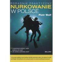Bezpieczne nurkowanie w Polsce, Piotr Wolf