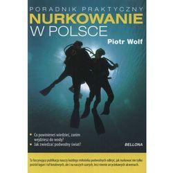 Bezpieczne nurkowanie w Polsce (Piotr Wolf)