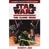 Star Wars. Wojny Klonów: Ścieżka Jedi