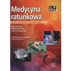 Medycyna ratunkowa. An illustrated colour text, pozycja wydawnicza