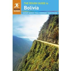 The Rough Guide to Bolivia (kategoria: Literatura obcojęzyczna)