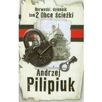 Norweski dziennik tom 2 Obce ścieżki (Andrzej Pilipiuk)