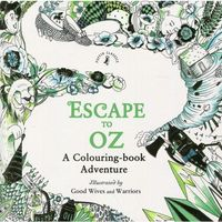 Escape to Oz A Colouring Book Adventure - Puffin Books