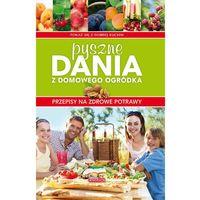 Pyszne dania z domowego ogródka - Praca zbiorowa (2011)