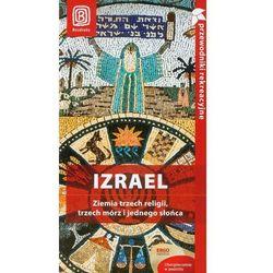 Izrael Ziemia trzech religii, trzech m?rz i jednego s?o?ca, rok wydania (2013)