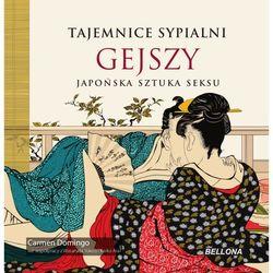 Tajemnice sypialni gejszy, książka z kategorii Romanse, literatura kobieca i obyczajowa