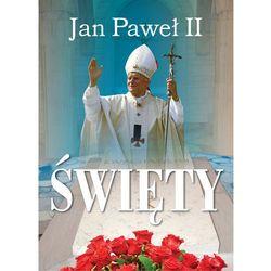 Jan Paweł II Święty (ISBN 9788363803278)