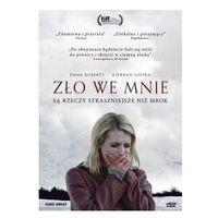 Zło we mnie - Kino Świat (5906190325303)