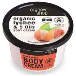 Organic Shop, krem do ciała, cera sucha i wrażliwa, Różowy Lychee, 250 ml z kategorii Pozostałe środki d