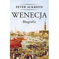Wenecja. Biografia - Dostawa zamówienia do jednej ze 170 księgarni Matras za DARMO
