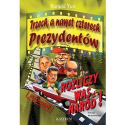 TRZECH A NAWET CZTERECH PREZYDENTÓW (ISBN 9788372776969)