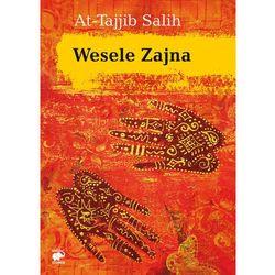Wesele Zajna - At-Tajjib Salih, pozycja wydana w roku: 2013