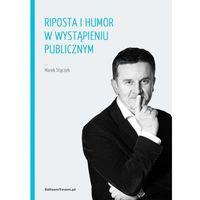 Riposta i humor w wystąpieniu publicznym, Marek Stączek