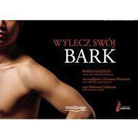 Wylecz swój bark (Treat Your Own Shoulder) McKenzie