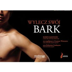 Wylecz swój bark (Treat Your Own Shoulder) McKenzie, książka z ISBN: 9788364737503