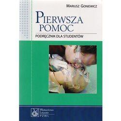 Pierwsza pomoc. Podręcznik dla studentów, pozycja wydana w roku: 2012