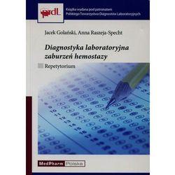 Diagnostyka laboratoryjna zaburzeń hemostazy. Repetytorium, książka z kategorii Zdrowie, medycyna, uroda