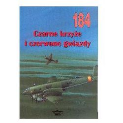 CZARNE KRZYŻE I CZERWONE GWIAZDY MILITARIA 184 I. Moszczański (ISBN 8372191662)