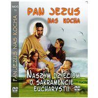Pan jezus nas kocha - dzieciom o sakramencie eucharystii dvd marki Praca zbiorowa