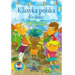 Klasyka polska dla dzieci najpięjniejsze wiersze (praca zbiorowa)