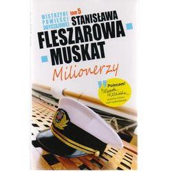 Mistrzyni Powieści Obyczajowej 5 Milionerzy - Stanisława Fleszarowa-Muskat, rok wydania (2012)