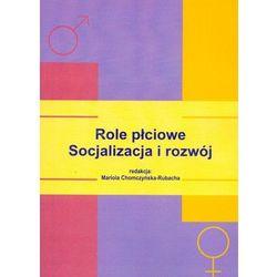 Role płciowe Socjalizacja i rozwój (ISBN 8374052171)