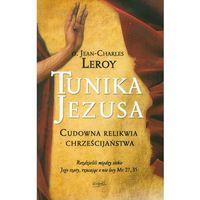 Tunika Jezusa Cudowna relikwia chrześcijaństwa - Jeśli zamówisz do 14:00, wyślemy tego samego dnia. Darmo