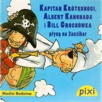 Pixi. Kapitan Krótkonogi, Albert Kanonada i Bill Grochówka płyną na Zanzibar, oprawa broszurowa