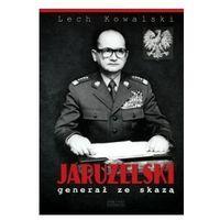 ZYSK I S-KA - Jaruzelski. Generał ze skazą