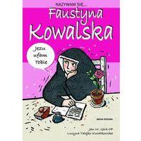 Nazywam się Faustyna Kowalska, pozycja wydawnicza