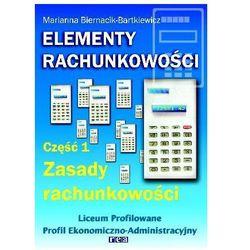Elementy rachunkowości. Podręcznik. Część 1. Zasady rachunkowości, książka z kategorii Romanse, litera