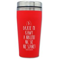 Kubek Termiczny Dajcie kawy a nikomu nic się nie stanie