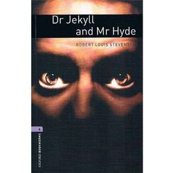 OXFORD BOOKWORMS LIBRARY New Edition 4 DR JEKYLL AND MR HYDE with AUDIO CD PACK, książka z kategorii Literat