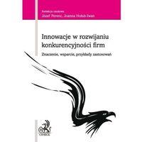 Innowacje w rozwijaniu konkurencyjności firm