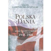 Polska-Dania Stosunki dwustronne w latach 1945-1968