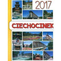 Kalendarz 2017 Ciechocinek wieloplanszowy + zakładka do książki GRATIS (książka)