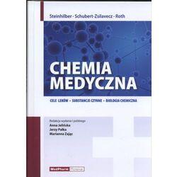 Chemia medyczna. Cele leków, substancje czynne, biologia chemiczna, rok wydania (2012)